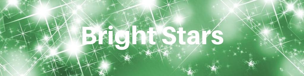 Bright Stars header